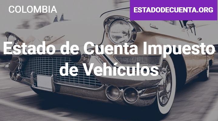 Estado de Cuenta Impuesto de Vehiculos