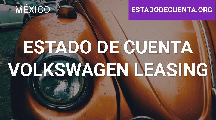 Estado de Cuenta Volkswagen Leasing