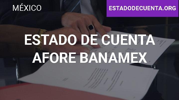 Estado de Cuenta Afore Banamex