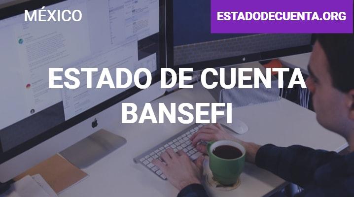 Estado de cuenta bansefi