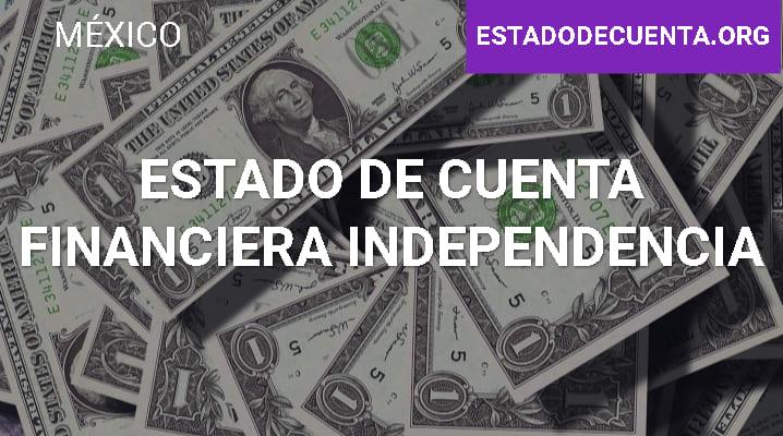 Estado de Cuenta Financiera Independencia