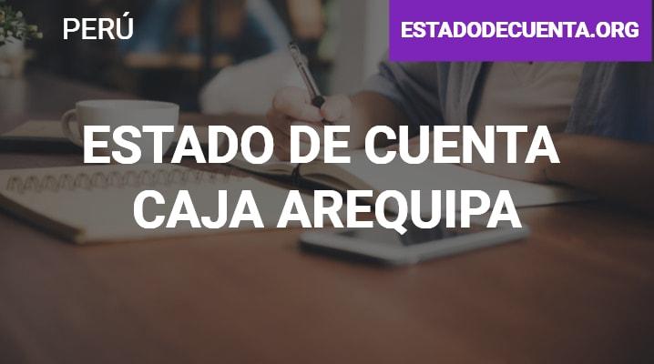 Estado de Cuenta Caja Arequipa