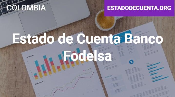 Estado de Cuenta Banco Fodelsa