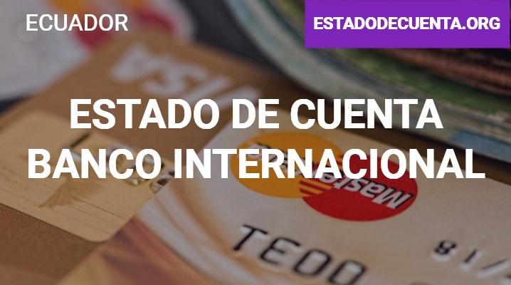 Estado de Cuenta Banco Internacional