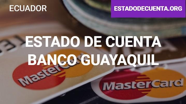 Estado de Cuenta Banco Guayaquíl